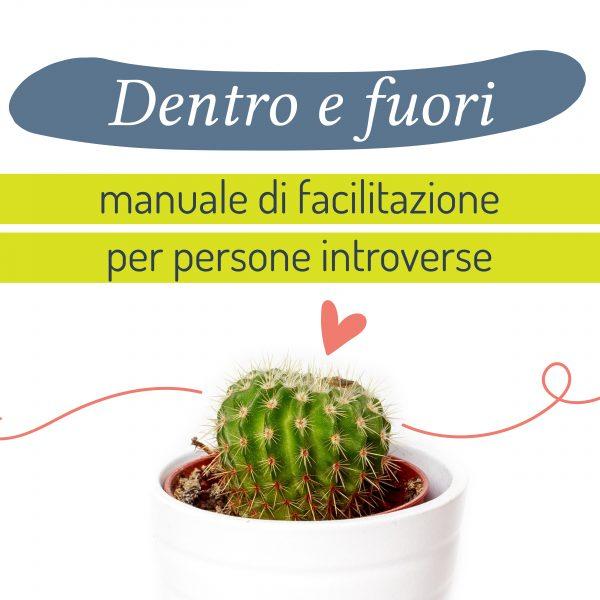 Manuale di facilitazione per persone introverse